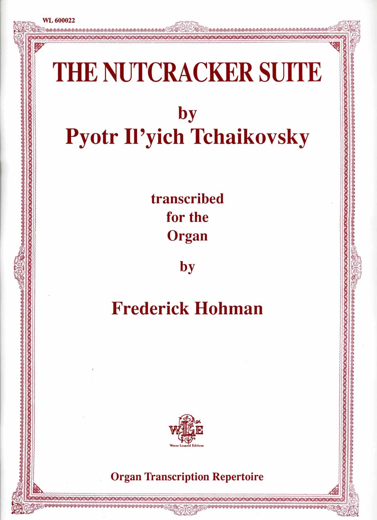 The Nutcracker Suite - Pyotr Il'yich Tchaikovsky (tr. Frederick Hohman)