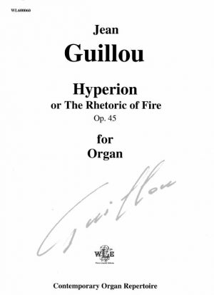 Hyperion, or the Rhetoric of Fire, Op. 45 - Jean Guillou