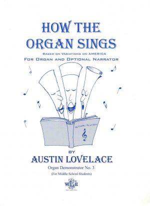 How the Organ Sings - Austin Lovelace