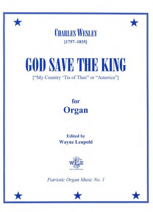 God Save the King with New Variations - Charles Wesley