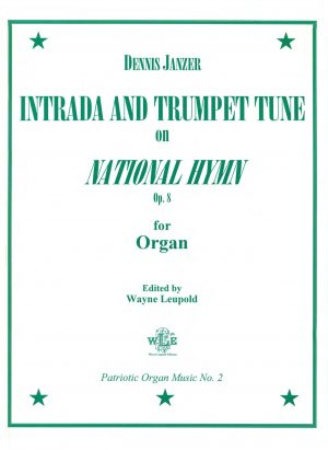 Intrada and Trumpet Tune on National Hymn, Op. 8 - Dennis Janzer