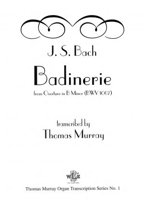 Badinerie (from Overture in B Minor, BWV1067) - J.S. Bach (tr. Murray)