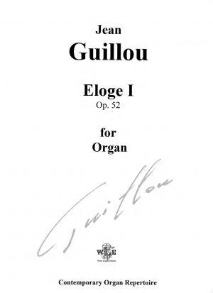 Eloge I, Op. 52 - Jean Guillou