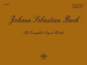 Pedagogical Works: Eight Short Preludes and Fugues, Pedal Exercitium, Orgel-Büchlein - Johann Sebastian Bach