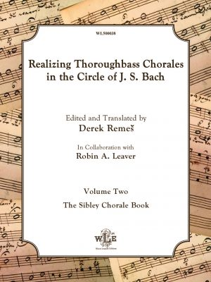 Realizing Thoroughbass Chorales in the Circle of J.S. Bach Vol. 1 and Vol. 2 - Derek Remeš-0